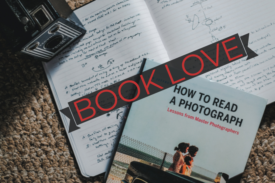 Book Love | How to Read a Photograph by Ian Jeffrey